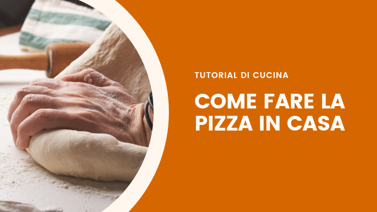 Come fare la pizza fatta in casa